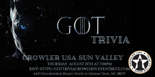 Game of Thrones Trivia at Growler USA Sun Valley