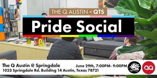 The Q Austin × Queer Trans Social: Pride Social