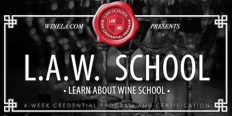 LearnAboutWine School- (AKA-LAW School) - 4 Week Program - 4 Classes tickets