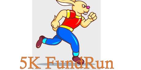 5K FundRun tickets