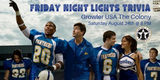 Friday Night Lights Trivia at Growler USA The Colony