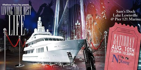 """NTheKnow.com """"Living My Best Life"""" VIP Red Carpet Yacht Get Away tickets"""