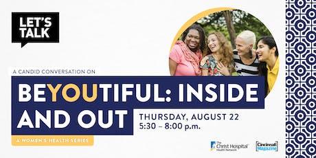 Let's Talk- Women's Health Series: beYOUtiful tickets