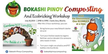 Bokashi Pinoy Composting and Ecobricking Workshop in Santa Ana, Manila tickets