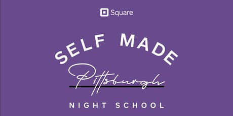 Self Made PGH: Square Solutions at Nova Place tickets