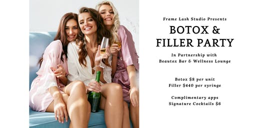 Botox and Filler Party with Promotional Group Rates!