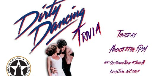 Dirty Dancing Trivia at Growler USA Sun Valley