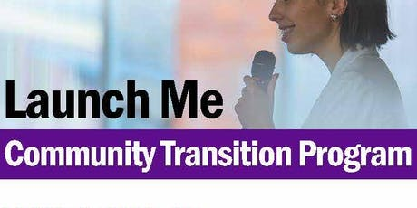 Launch Me Community Transition Program  tickets
