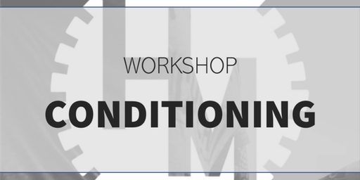 Workshop Conditioning (w/ STIVE programming)