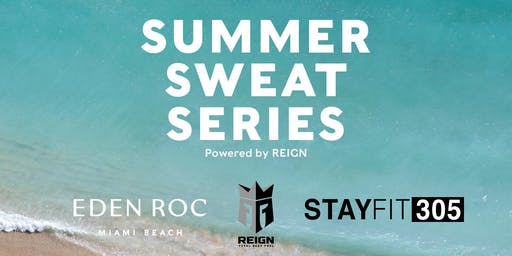 STAY FIT 305 Summer Sweat Series: Bootcamp