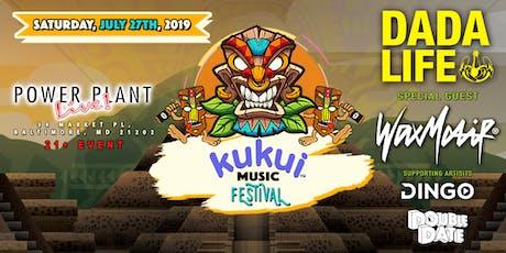 Kukui Music Festival | W/ Dada Life N' Wax Motif tickets