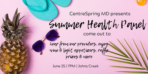 Summer Health Panel and Giveaway