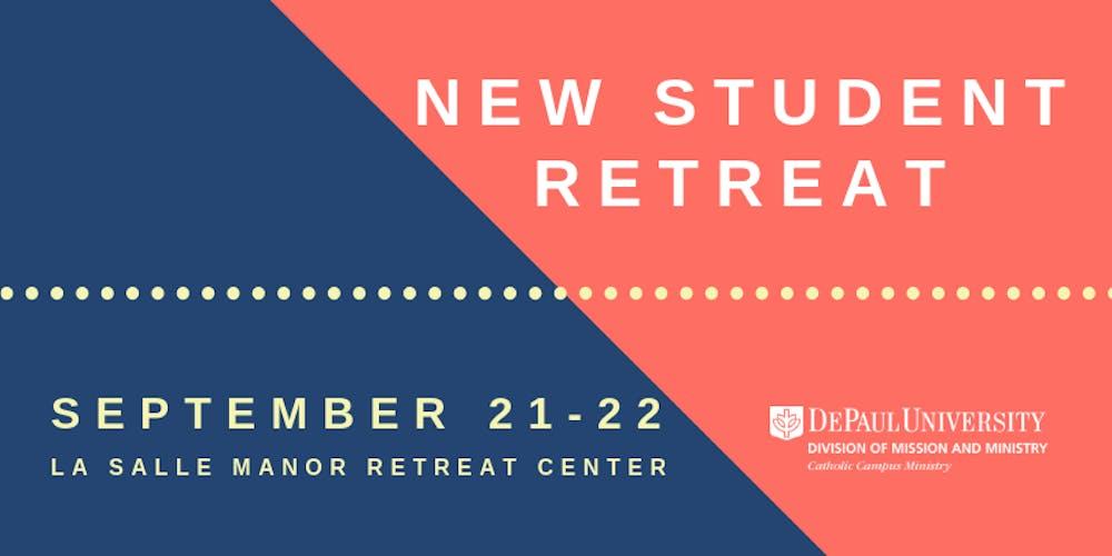New Student Retreat (Fall)   DePaul University