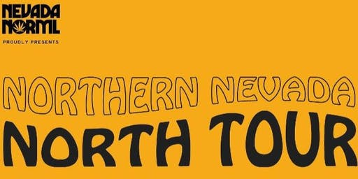 Northern Nevada Tour - Presented by: Nevada NORML