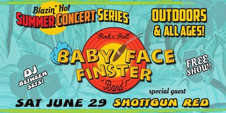 Free Outdoor Concert with Baby Face Finster tickets