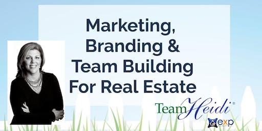 Marketing, Branding & Team Building for Real Estate