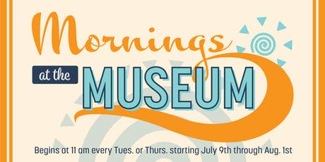 Mornings at the Museum tickets