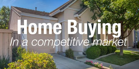 The Tools You Need - Home Buying in a Competitive Market tickets