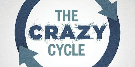 The Crazy Cycle in the Workplace tickets