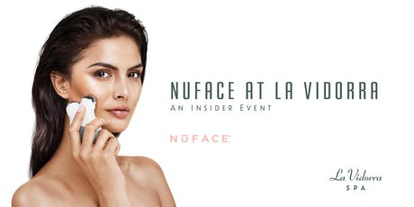 NuFace at La Vidorra Spa tickets