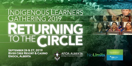 Returning to the Circle: Indigenous Learners Gathering 2019