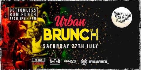 Urban Brunch Sat July 27th 2019 tickets