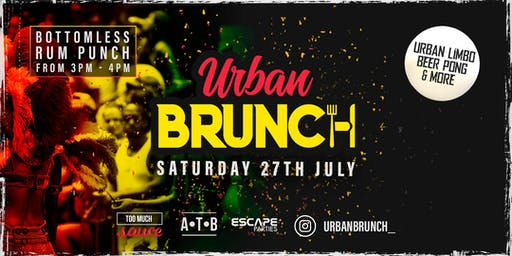Urban Brunch Sat July 27th 2019
