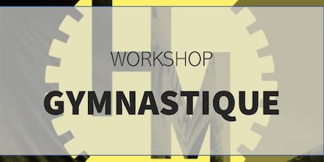 Workshop Gymnastique (w/ Weymers R) billets