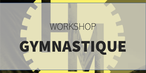 Workshop Gymnastique (w/ Weymers R)