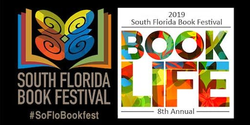 The African-American Research Library and Cultural Center Presents:  2019 South Florida Book Festival