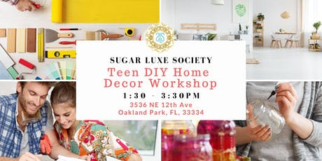 Teen DIY Home Decor Workshop tickets