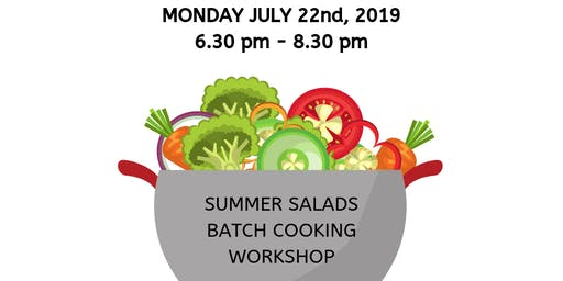 Summer Salads, Batch Cooking Workshop