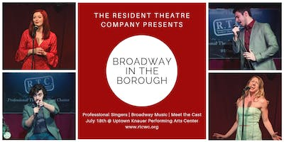 RTC's Broadway in the Borough - July 18th
