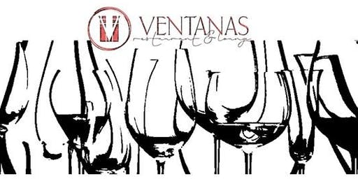 VENTANAS HOST WINE EDUCATION SEMINAR AND THREE-COURSE DINNER
