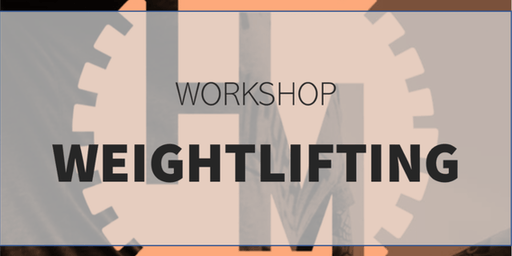 Workshop Weightlifting (w/ Glorieux C)