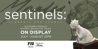 Sentinels: Elements for Change featuring Alejandro Morales