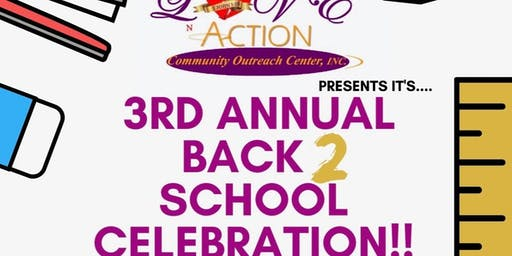 Love N Action Community Outreach Back 2 School Celebration
