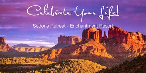 Celebrate Your Life Sedona Retreat