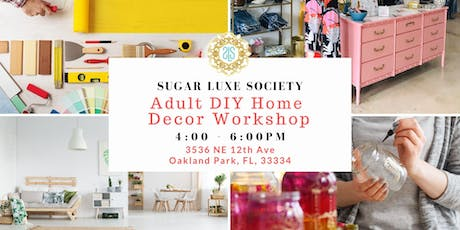 Adult DIY Home Decor Workshop 1 tickets