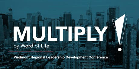 Word of Life Piedmont Regional Leadership Development Conference tickets