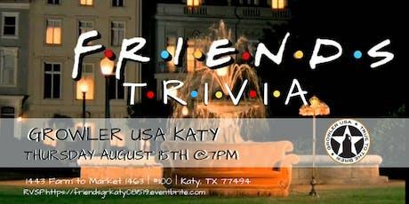 Friends Trivia at Growler USA Katy tickets