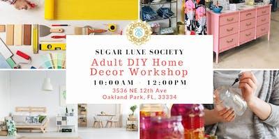 ***** DIY Home Decor Workshop 2