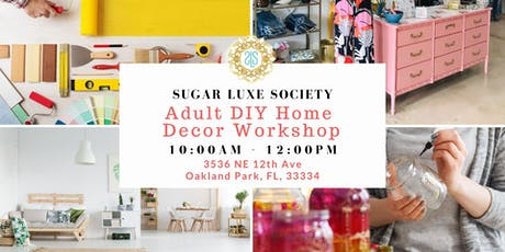 Adult DIY Home Decor Workshop 2 tickets
