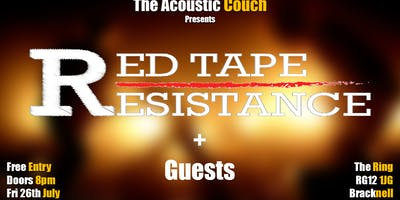 Red Tape Resistance + Guests