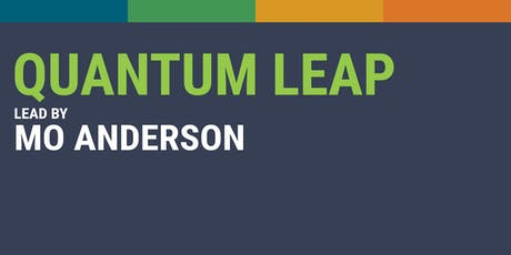 Quantum Leap with Mo Anderson tickets