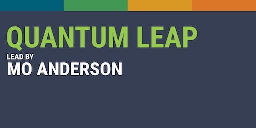 Quantum Leap with Mo Anderson