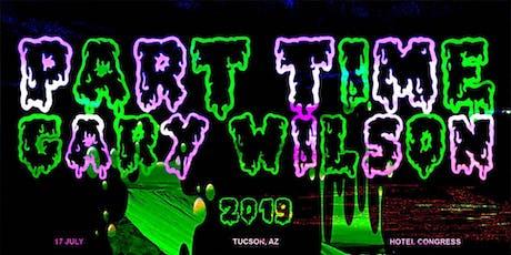 Part Time w/ Gary Wilson tickets