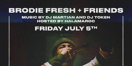Brodie Fresh & Friends tickets
