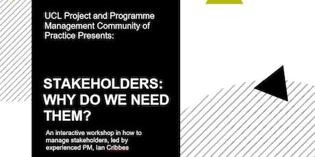 PPM Community of Practice Lunch & Learn: Stakeholders. Why do we need them? tickets