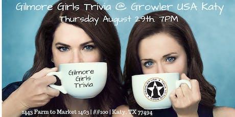 Gilmore Girls Trivia at Growler USA Katy tickets